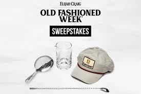 Elijah Craig Old Fashioned Week Sweepstakes Contest